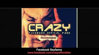 Crazy - Rap Seninledir Her An