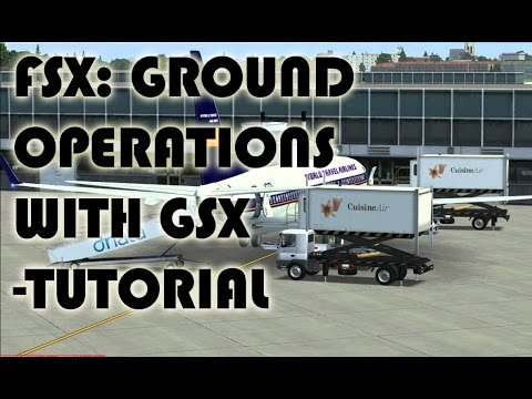 FSX:How to perform Ground operations with GSX (intro to GSX) Tutorial