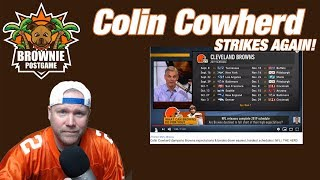 Colin Cowherd Dumps On The Browns Once Again