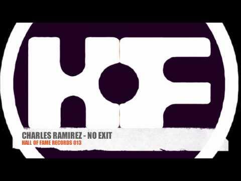 Charles Ramirez - No Exit HOF013