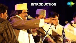 Sabri Brothers: Introduction (World Sufi Spirit Festival | Live Recording)