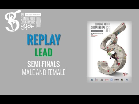 Ifsc Climbing World Championships Gijón 2014 - Lead - Semi-final - Men women video