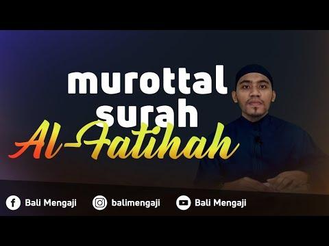 Murottal Surah Al-Fatihah - Mashudi Malik Bin Maliki