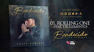 Rolling One - Lenin Ramirez ft. T3R Elemento - Bendecido - DEL Records 2018