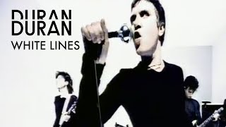 Watch Duran Duran White Lines video