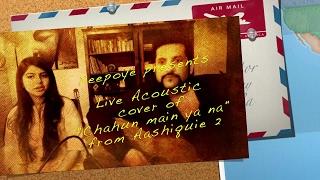 Chahun Main Ya Naa Live Cover Full Song | Khushboo Saif | Palak Muchhal | Arijit Singh |Akash Gupta