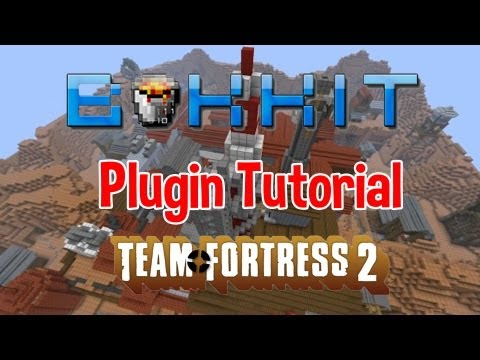 Bukkit Plugin Tutorial-Team Fortress 2- Tutorial/Review