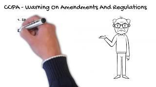 CCPA - Warning On Amendments and Regulations