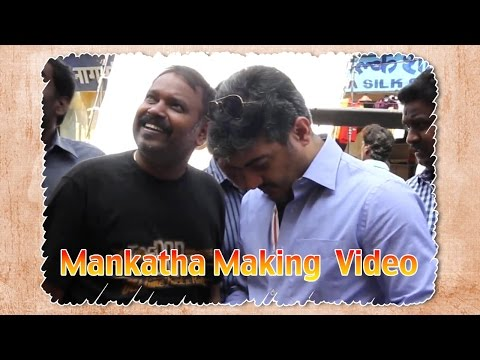 Mankatha - Making Video