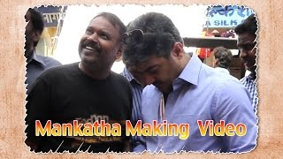 Mankatha - Mankatha - Making Video