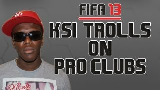 KSI Trolls on Pro Clubs