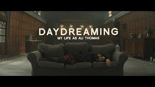 My Life As Ali Thomas - Daydreaming ?Official Music Video?