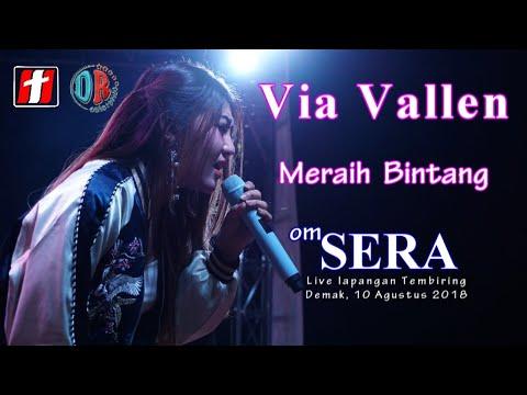 Download Lagu  Via Vallen - Meraih Bintang  Dangdut Version  - OM.SERA Live Demak 2018 Mp3 Free