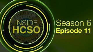 Inside HCSO - Season 6 Episode 11