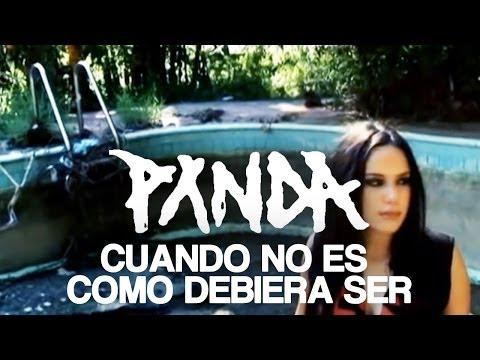 Panda - Cuando No Es Como Debiera Ser