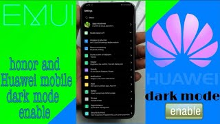 How to Enable Dark Mode in Honor Play and any honor mobile EMUI ,, on #bindasstricks