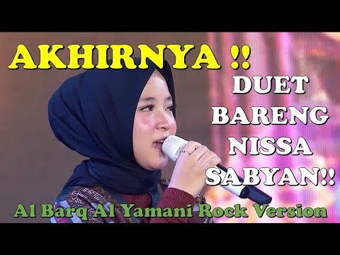Download NISSA SABYAN AL BARQ AL YAMANI ROCK VERSION FEAT ANOYSPARROW Mp4 baru