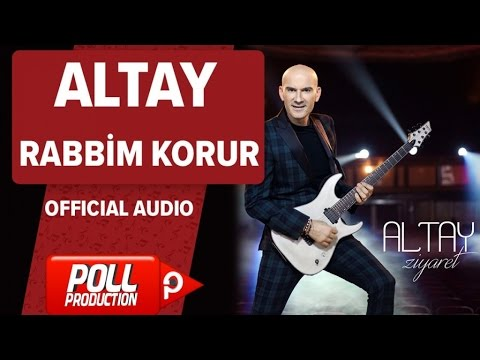 Altay - Rabbim Korur - ( Official Audio )