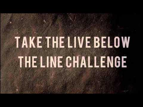 Join us in taking the Live Below the Line challenge from April 29th- May 3rd.mov