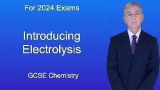 GCSE Chemistry (9-1): Introducing Electrolysis