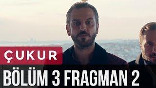 Çukur 3. Bölüm 2. Fragman