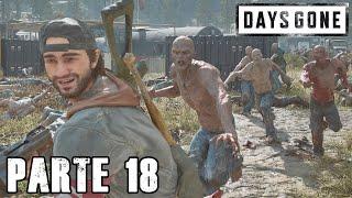 Days Gone - Parte 18 - Ahora si viene lo chido - Jeshua Gamesa