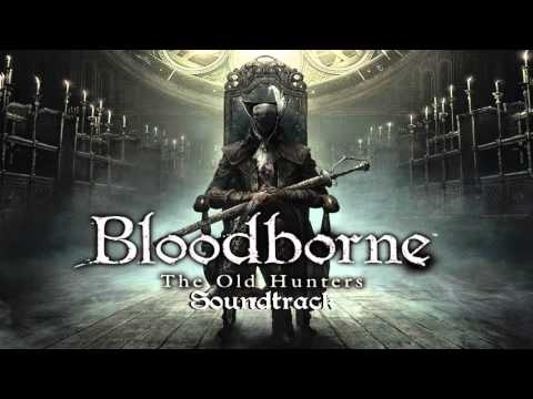 Bloodborne Soundtrack OST - Orphan of Kos (The Old Hunters)