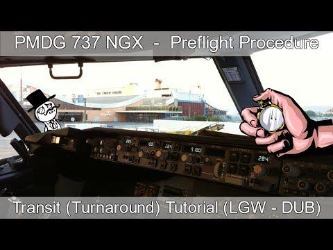 PMDG 737 NGX - REAL BOEING PILOT - Transit Setup (TURNAROUND) Tutorial