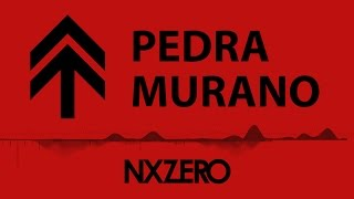 NX Zero - Pedra Murano [Moving Cover]