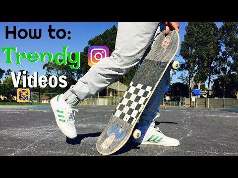 How to: TRENDY Instagram Skate Videos