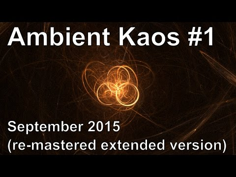 Ambient Kaos 1 (Re-mastered Extended Version)