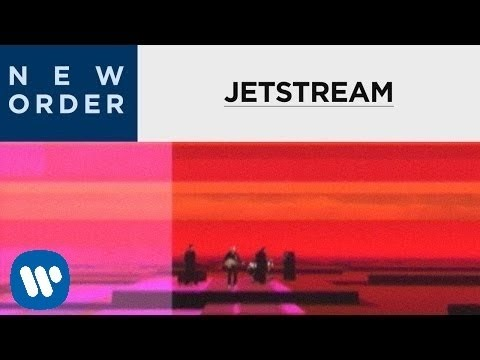 New Order - Jetstream