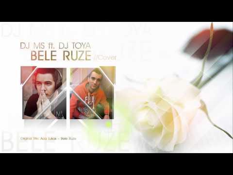 DJ MS ft. DJ TOYA - BELE RUZE (COVER)
