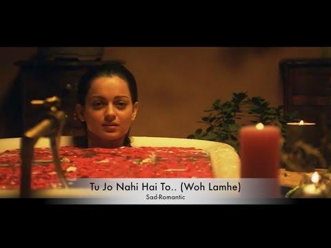 download lagu Tu Jo Nahi Hai To..  Sad - Romantic gratis