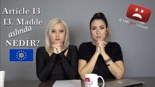 TÜRKİYE'DEKİ YOUTUBE KANALLARI 2019'DA KAPANACAK MI?   Yeni Avrupa Birliği Telif Hakları Kanunu