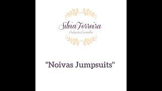 """Silvia Ferreira Palavras Casadas – """"Noivas Jumpsuits"""""""