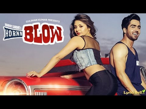 Hardy Sandhu: HORNN BLOW Lyrics Video | Jaani | B Praak | New Song  2016 thumbnail