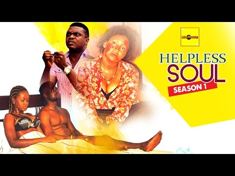 Helpless Soul 1 - 2015 Latest Nigerian Nollywood Movies