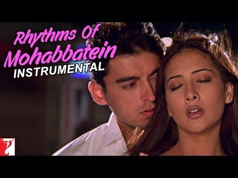 Rhythm Of Mohabbatein (Instrumental) - Mohabbatein