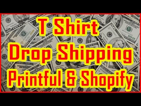 How to start T Shirt Drop Shipping Business using the Printful and Shopify Store