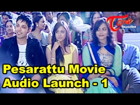 Pesarattu Movie Audio Launch || Part 01 || Nandu || Nikhitha Narayan