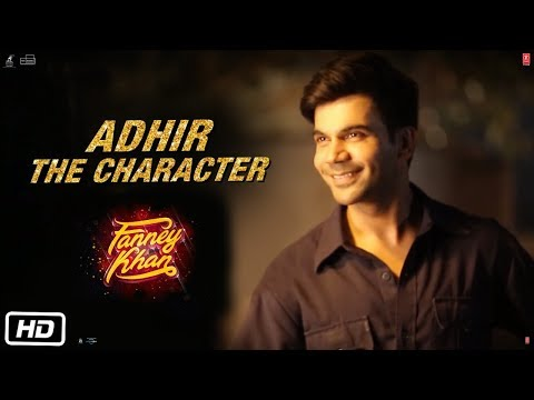 ADHIR :THE CHARACTER | Rajkummar Rao | Fanney Khan | ►MOVIE IN CINEMAS