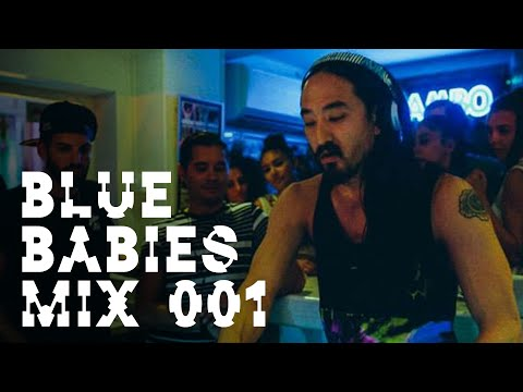 Blue Babies Mix #1 - Live from Cafe Mambo Ibiza (6/18/2014) - Steve Aoki