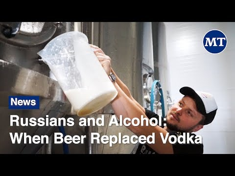 Russians and Alcohol: When Beer Replaced Vodka | The Moscow Times