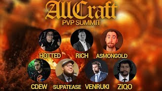 ALLCRAFT #43 - BATTLE FOR AZEROTH PVP SUMMIT ft. Cdew, Venruki, Ziqo, Asmongold, Hotted Supa & Rich!