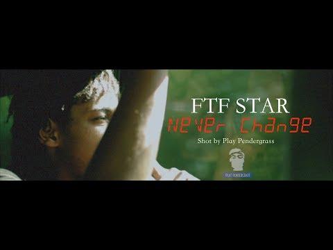 download lagu Ftf Star - Never Change Shot By Playpendergrass gratis