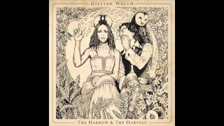 Watch Gillian Welch The Way It Goes video