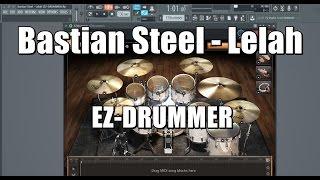 Bastian Steel - Lelah EZ-DRUMMER COVER