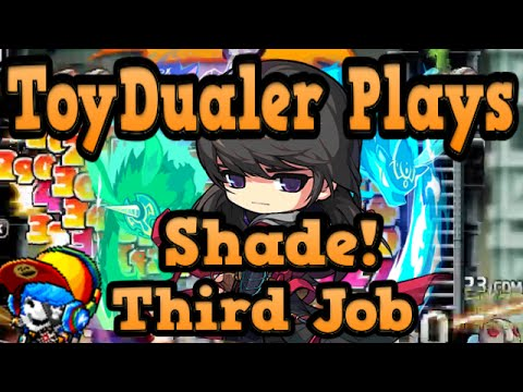Maplestory: ToyDualer Plays Shade - Third Job Training - Levels 61-100
