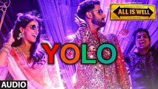 YOLO Full AUDIO Song | ShreeRaamachaandra | All Is Well | Dr Zeus | T-Series